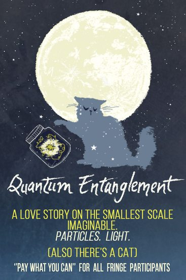 An Interview with Katelyn Schiller, creator of Quantum Entanglement at the Hollywood Fringe Festival