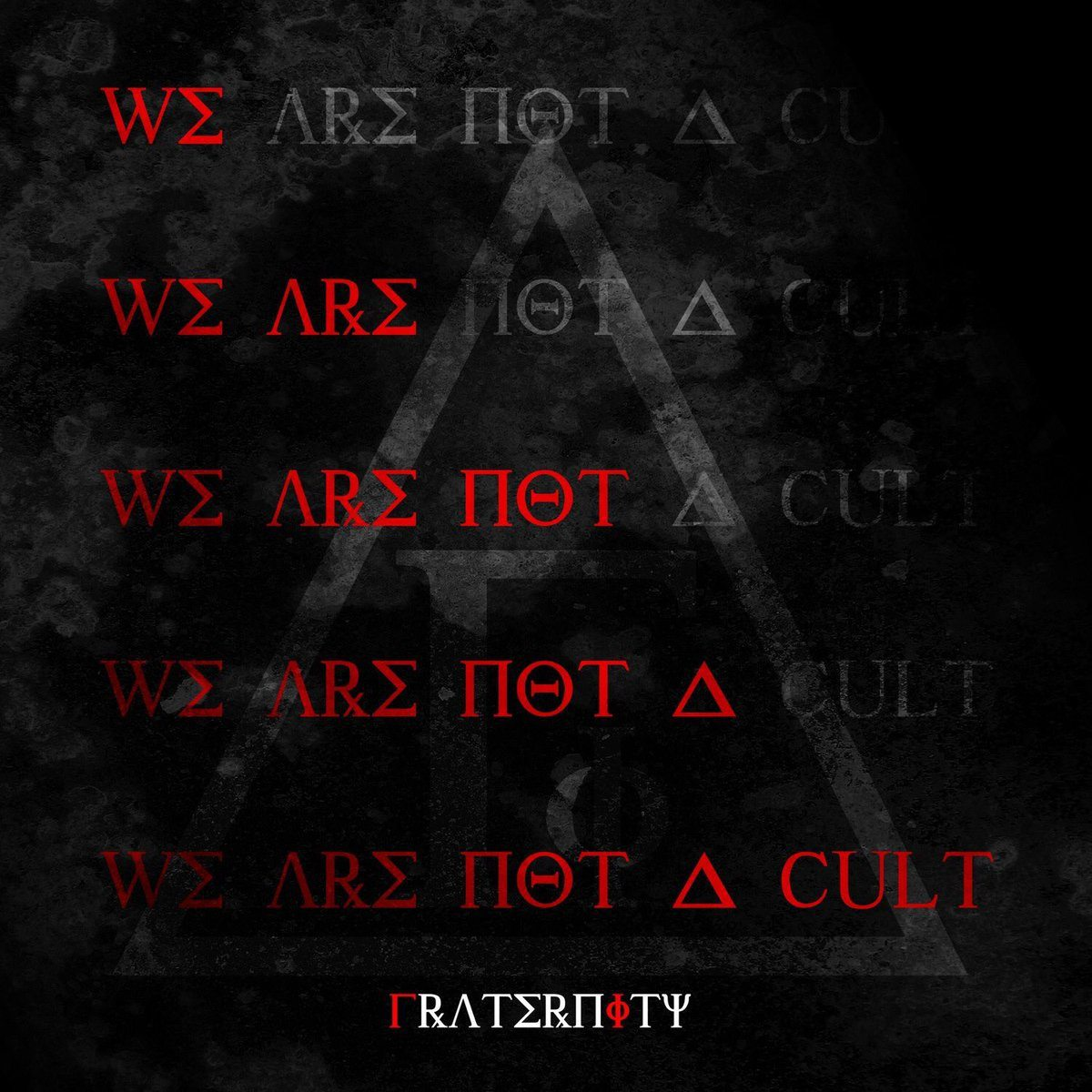 Fraternity We Are Not a Cult