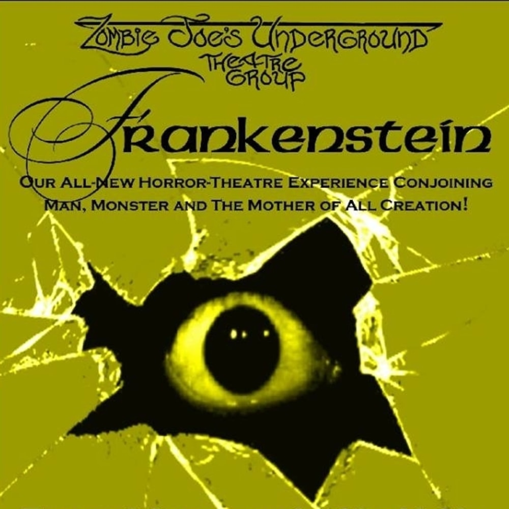 Zombie Joe's Underground - Frankenstein - Theater Black Box